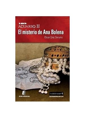 El misterio de Ana Bolena (La Edad de AcuarioII)